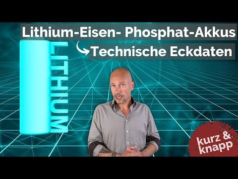 Technische Eckdaten von Lithium-Eisenphosphat-Akkus   kurz & knapp